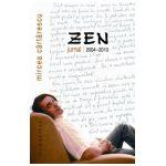 Zen. Jurnal 2004-2010