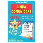 Limba si comunicare pentru elevii de gimnaziu. Teste explicative si aplicative, Clasele V-VI