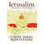 Ierusalim. Biografia unui oras