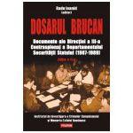 Dosarul Brucan. Documente ale Directiei a III-a Contraspionaj a Departamentului Securitatii
