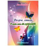 Despre cancer o carte care dă speranţă