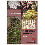 Ghid de cultura ciupercilor in gospodariile individuale, vol. 1