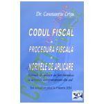 Codul Fiscal. Procedura Fiscala. Normele de Aplicare