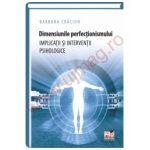 Dimensiunile perfectionismului