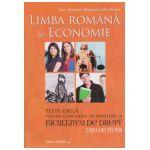 Limba Romana si Economie. Teste-grila pentru concursul de admitere la Facultatea de Drept (2500 de itemi)