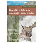 Degradari si defecte in constructii, cauze si solutii