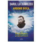 Darul lui Dumnezeu, Arsenie Boca - Cele 10 porunci pe intelesul tuturor
