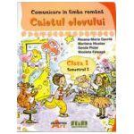Comunicare in limba romana - Caietul elevului, clasa I, semestrul I