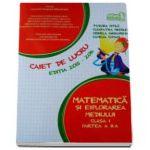 Matematica si explorarea mediului clasa a I partea a II-a - Caiet de lucru editia 2015-2016