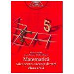 Matematica caiet pentru vacanta de vara clasa a V-a. Clubul matematicienilor