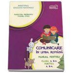 Comunicare in limba romana, manual pentru clasa a II-a - Partea a II (Semestrul II) - Contine si editia digitala