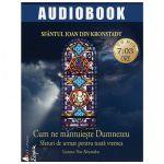 Cum ne mantuieste Dumnezeu: Sfantul Ioan de Kronstadt