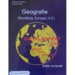 Bacalaureat 2018 - Geografie. Sinteze. Teste. Rezolvari - Romania, Europa, Uniunea Europeana (Editie, revizuita) Gimnasium