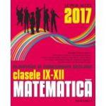 Matematica. Olimpiade si concursuri scolare pentru clasele 9-12 (2017)