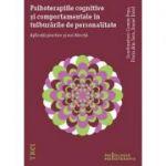 Psihoterapiile cognitive și comportamentale în tulburările de personalitate. Aplicații practice și noi direcții