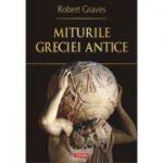 Miturile Greciei antice - Robert Graves