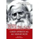 Ghid spiritual al sănătăţii