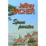 Spune povestea Jeffrey Archer