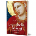 Evanghelia Mariei. Miriam din Magdala