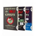 Cum sa faci sa nu citesti set 3 volume - Tommy Greenwald