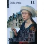 Istoria culturii si civilizatiei. Volumul 11