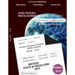 Biologie 2021 clasele 11-12. Ghid pentru bacalaureat de nota 10. Sinteze teste si rezolvari (coord. Stelica Ene)