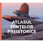 Atlasul ființelor preistorice (ediție cartonată)