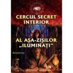 """Cercul secret interior al așa-zișilor """"iluminați"""""""