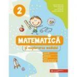 Matematica si explorarea mediului. Exercitii, probleme, jocuri, teste de evaluare. Clasa a 2-a - Daniela Berechet, Florian Berechet, Lidia Costache, Jeana Tita