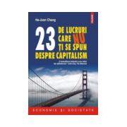 23 de lucruri care nu ti se spun despre capitalism