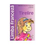 Limba franceza Tirelire. Manual. Clasa a III-a