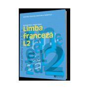 Limba franceza L2. Manual pentru clasa a XII -a