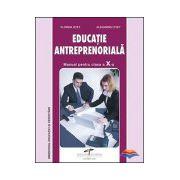 Educatie Antreprenoriala - manual pentru clasa a X-a