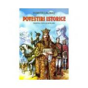 Povestiri istorice. Dumitru Almas