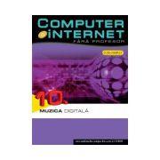 Computer si internet, vol. 10