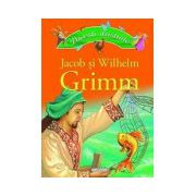 Povesti ilustrate - Jacob si Wilhelm Grimm