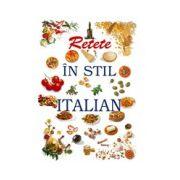Retete in stil italian
