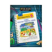 Matematica. Clasa a II-a. Caiet pentru timpul liber