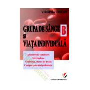 Grupa de sange B si viata individuala