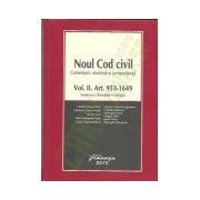 Noul Cod civil — Comentarii, doctrina, jurisprudenta Vol. II, Art 953-1649