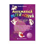 Matematica distractiva. Clasa I