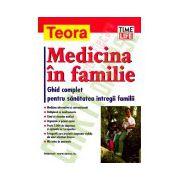 Medicina in familie. Ghid complet pentru sanatatea intregii familii