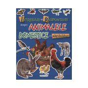 Intrebari si raspunsuri despre animalele domestice - cu abtibilduri