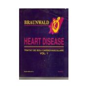 Heart disease. Tratat de boli cardiovasculare (2 volume)