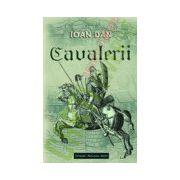 Cavalerii - Ioan Dan