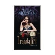 TRANDAFIRI Vol. 2