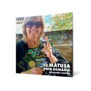 Cu mătuşa prin România (conţine DVD)