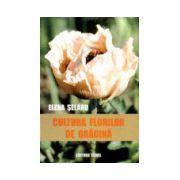 Cultura florilor de gradina