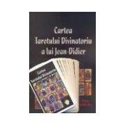 Cartea Tarotului Divinatoriu a lui Jean-Didier