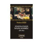 Povestea povestii in filmul romanesc (1912-2012)